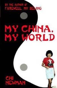 My China, My World