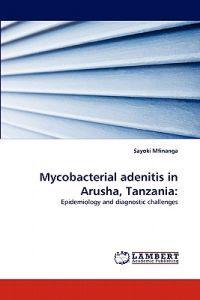 Mycobacterial Adenitis in Arusha, Tanzania