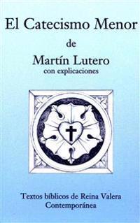 El Catecismo Menor - Rvc