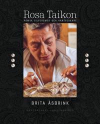 Rosa Taikon: romsk silversmed och hantverkare