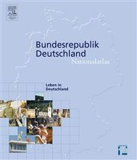 Nationalatlas Bundesrepublik Deutschland - Leben in Deutschland