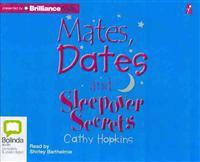 Mates, Dates and Sleepover Secrets