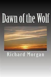 Dawn of the Wolf
