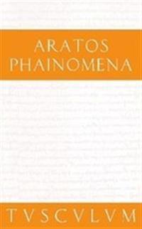 Phainomena: Griechisch - Deutsch