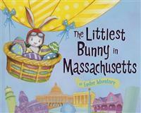 The Littlest Bunny in Massachusetts: An Easter Adventure