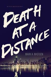 Death at a Distance: An Erick Anderssen Novel