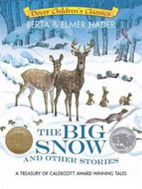 The Big Snow and Other Stories