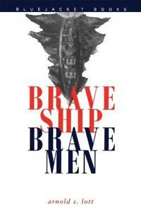 Brave Ship Brave Men