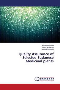 Quality Assurance of Selected Sudanese Medicinal Plants