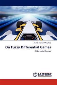 On Fuzzy Differential Games