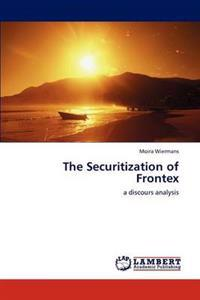 The Securitization of Frontex