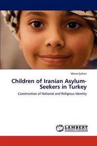 Children of Iranian Asylum-Seekers in Turkey