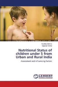 nutritional status of under five children Assessment of nutritional status of under five children in akure south local government, ondo state, nigeria quadri.