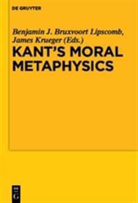 Kant's Moral Metaphysics