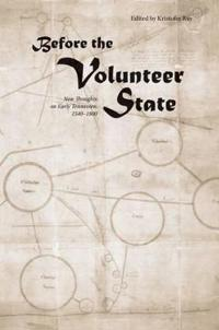 Before the Volunteer State