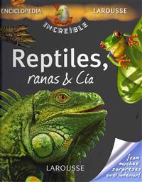 Reptiles, ranas y cía