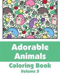 Adorable Animals Coloring Book (Volume 5)