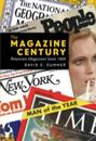 The Magazine Century: American Magazines Since 1900