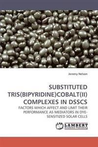 Substituted Tris(bipyridine)Cobalt(ii) Complexes in Dsscs
