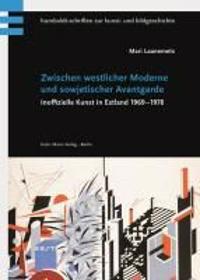 Zwischen westlicher Moderne und sowjetischer Avantgarde