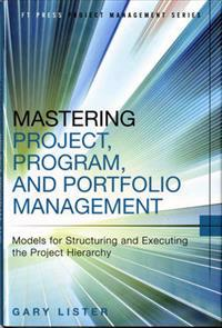 Mastering Project, Program, and Portfolio Management