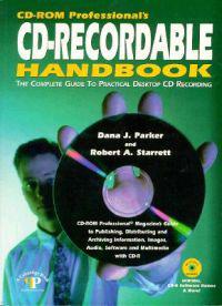 Cd-Rom Professional's Cd-Recordable Handbook