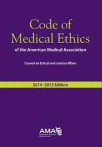 Code of Medical Ethics, 2014-2015