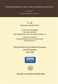 Raumentwicklung Und Wasserversorgung Des Ruhrgebietes 1954 – 1980