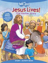 Jesus Lives! the Easter Story, Story + Activity Book