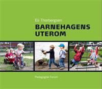 Barnehagens uterom - Eli Thorbergsen | Ridgeroadrun.org