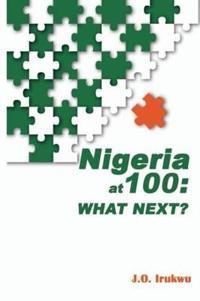 Nigeria at 100
