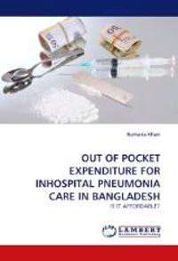 Out of Pocket Expenditure for Inhospital Pneumonia Care in Bangladesh
