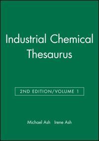 Industrial Chemical Thesaurus, Volume 1