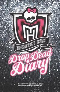Monster High. Drop dead diary - Abaghoul Harris | Inprintwriters.org