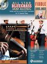 Bluegrass Fiddle Pack: Includes All Star Bluegrass Jam Along for Fiddle (Book/CD) and Great Fiddle Lessons (DVD)