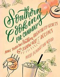 Southern Cooking for Company