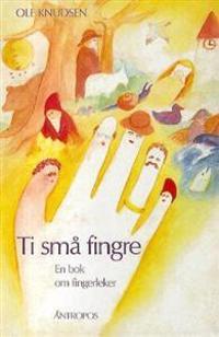 Ti små fingre - Ole Knudsen   Inprintwriters.org