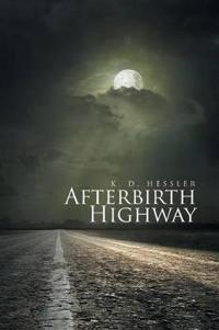 Afterbirth Highway
