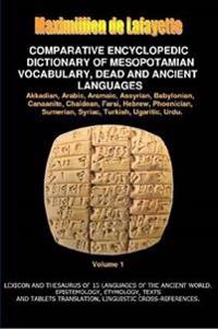 V1.Comparative Encyclopedic Dictionary of Mesopotamian Vocabulary Dead & Ancient Languages
