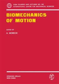 Biomechanics of Motion