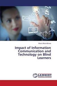 Impact of Information Communication and Technology on Blind Learners