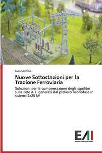 Nuove Sottostazioni Per La Trazione Ferroviaria