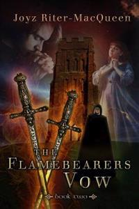 The Flamebearers Vow: Book Two