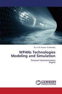 Wpans Technologies Modeling and Simulation