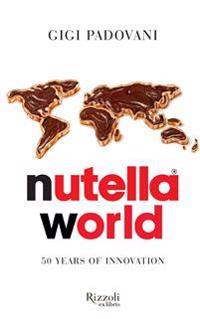 Nutella World: 50 Years of Innovation