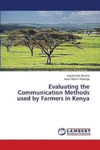 Evaluating the Communication Methods Used by Farmers in Kenya
