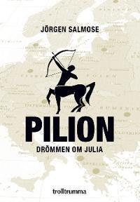 Pilion : drömmen om Julia