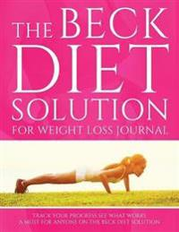 The Beck Diet Solution for Weight Loss Journal