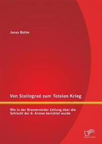 Von Stalingrad Zum Totalen Krieg