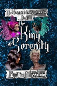 The King of Serenity: The Karini and Lamek Chronicles